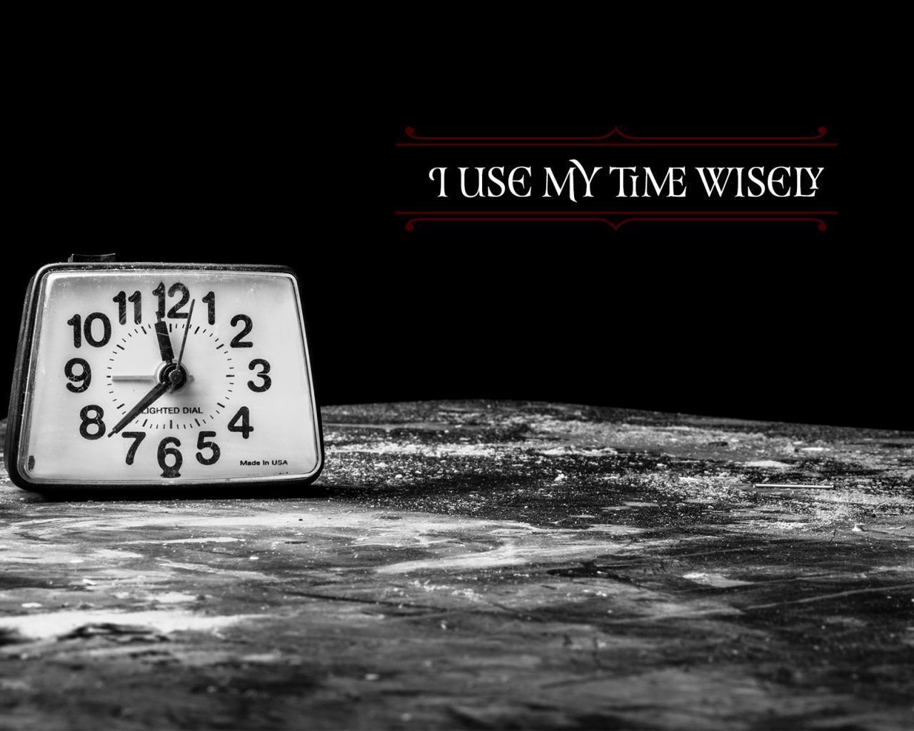 Use Time Wisely